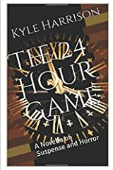 The 24 Hour Game: A Novella of Suspense and Horror Paperback