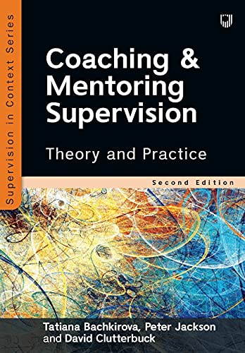 Compare Textbook Prices for Coaching and Mentoring Supervision 2nd ed. Edition ISBN 9780335249534 by Bachkirova, Tatiana,Jackson, Peter,Clutterbuck, David