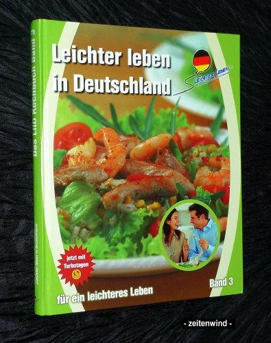 Leichter leben in Deutschland Kochbuch Band 3 (2008)