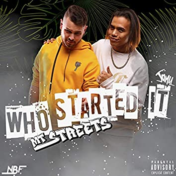 Who Started It (feat. Jamu)