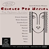 Chicago Pro Musica: The Medinah Sessions (2001-08-07)