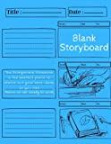 Blank Storyboard: Storyboard Sketchbook Pad, Illustration Template Book With Panels For Directors, Cinematographer Blank Storybook Sketchbook ... | Professional Storyboard Journal (8.5x11)