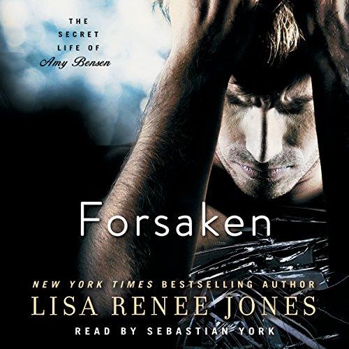Forsaken: The Secret Life of Amy Bensen, Book 3