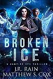 Broken Ice: A Vampire Spy Thriller (Immortal Operative Book 1)