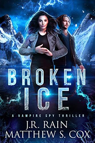 Broken Ice by J.R. Rain & Matthew S. Cox ebook deal