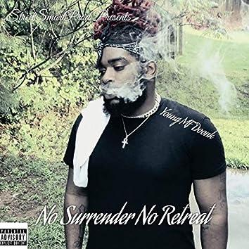 No Surrender No Retreat