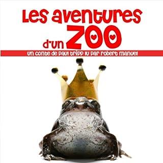 Couverture de Les aventures d'un zoo