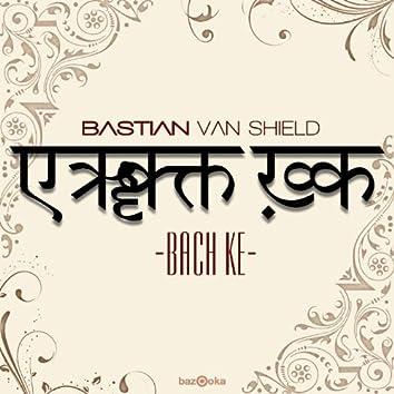 Bach Ke (Remixes)