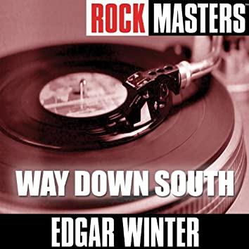 Rock Masters: Way Down South