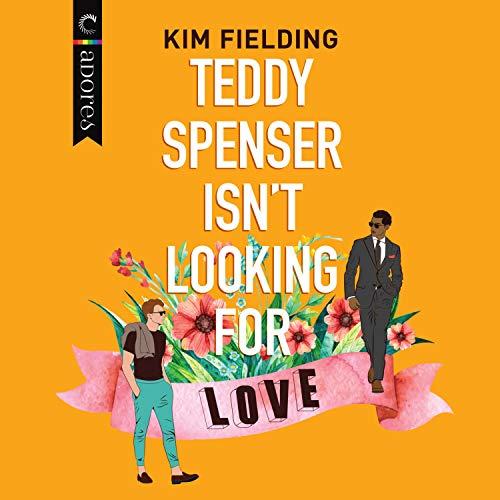 Teddy Spenser Isn't Looking for Love cover art