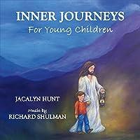 Inner Journeys For Young Children