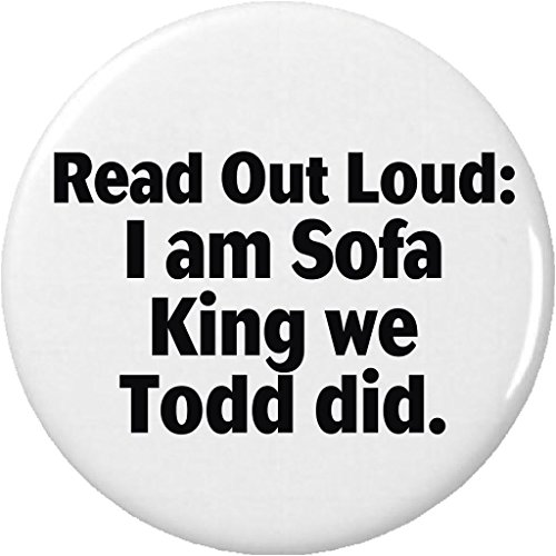 """Read Out Loud I am Sofa King we Todd did 2.25"""" Keychain Funny Humor Joke"""