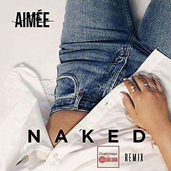 Naked (Charlie Hedges & Eddie Craig Remix)