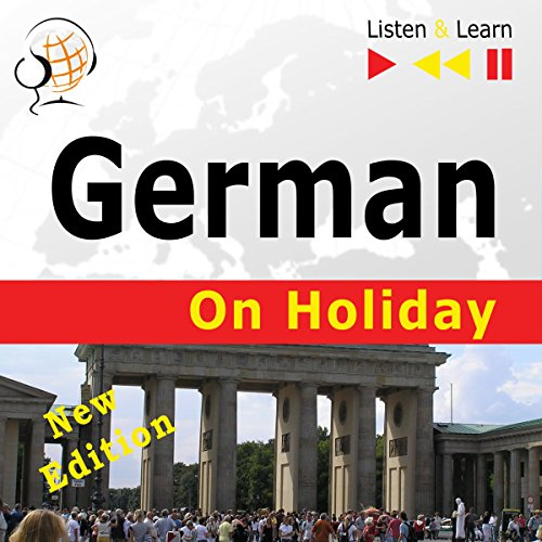 German on Holiday - Deutsch für die Ferien - New edition. Proficiency level B1-B2 audiobook cover art