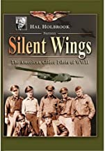 Hunters in the Sky: Silent Wings: The American Gli