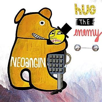 Hug The Enemy