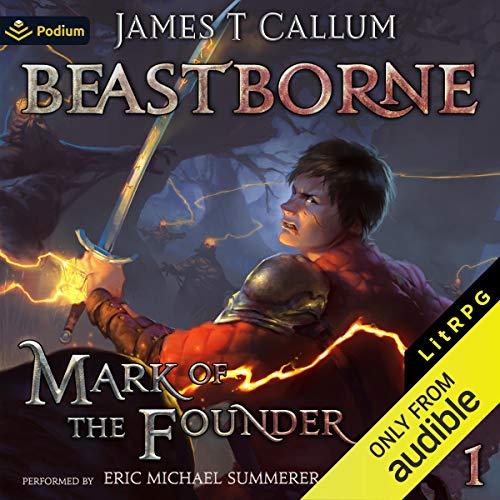 Page de couverture de Mark of the Founder: A litRPG Saga
