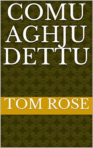 Comu aghju dettu (Cornish Edition)