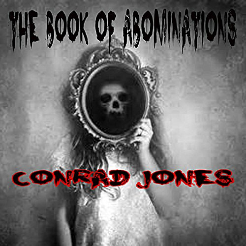 The Book of Abominations: A Horror Collection audiobook cover art
