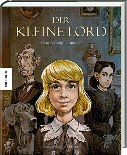 Der kleine Lord: Hochwertige Geschenkausgabe des Kinderbuch-Klassikers ab 8 Jahren