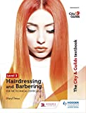 The City & Guilds Textbook Level 2 Hairdressing and Barbering for the Technical Certificates (City Guilds Textbook Level 2) men hair styling Mar, 2021