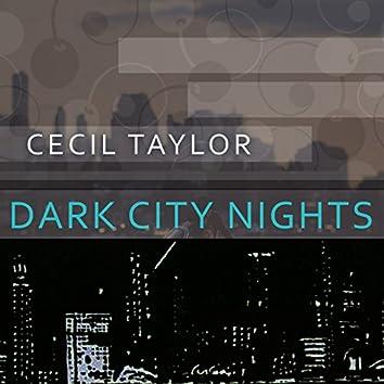 Dark City Nights