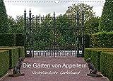 Die Gärten von Appeltern (Wandkalender 2022 DIN A3 quer)