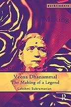 Veena Dhanammal: The Making of a Legend (Pathfinders)