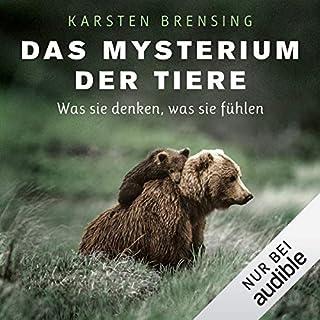 Das Mysterium der Tiere     Was sie denken, was sie fühlen              Autor:                                                                                                                                 Karsten Brensing                               Sprecher:                                                                                                                                 Richard Barenberg                      Spieldauer: 10 Std. und 45 Min.     174 Bewertungen     Gesamt 4,5