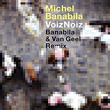 Voiznoiz (Remix)