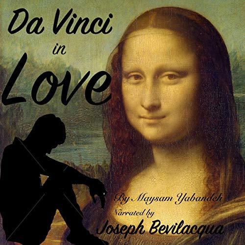 Da Vinci in Love Audiobook By Maysam Yabandeh cover art