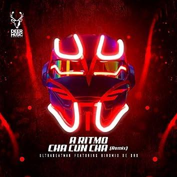 A Ritmo Cha Cun Cha (Remix)