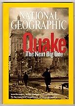 Quake: The Next Big One (National Geographic Magazine, Vol. 209, No. 4, April 2006)