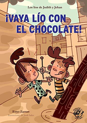 ¡Vaya lío con el chocolate!: Libro para 8 años muy divertido: aventuras con humor - Adaptado por Lectura Fácil: 1 (libros de humor)