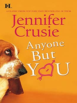 ANYONE BUT YOU (Hqn Romance) by [Jennifer Crusie]