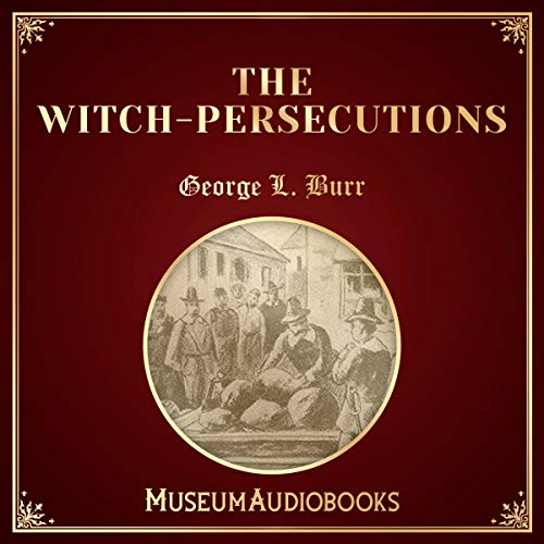 The Witch-Persecutions audiobook cover art