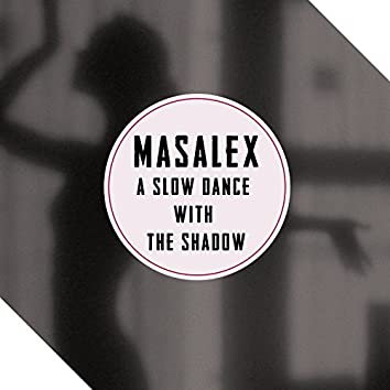 A Slow Dance with the Shadow