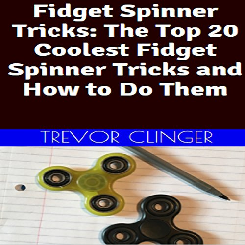 Fidget Spinner Tricks     The Top 20 Coolest Fidget Spinner Tricks and How to Do Them              De :                                                                                                                                 Trevor Clinger                               Lu par :                                                                                                                                 Trevor Clinger                      Durée : 21 min     Pas de notations     Global 0,0