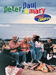 Peter Paul & Mary:Around The Campfire by Peter, Paul & Mary (1998) Sheet music
