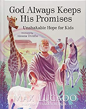 God Always Keeps His Promises  Unshakable Hope for Kids