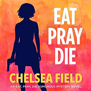 Eat, Pray, Die cover art