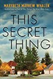 Image of This Secret Thing: A Novel