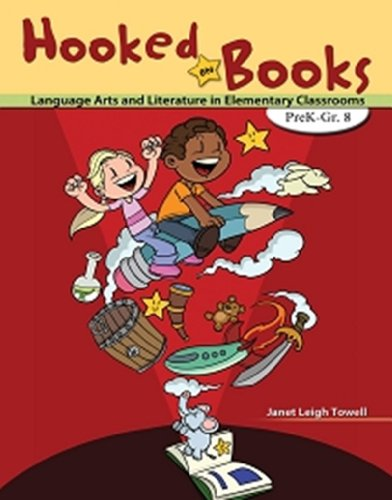 Hooked on Books: Language Arts and Literature in...