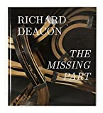 Richard Deacon- The missing part