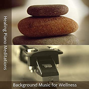 Background Music for Wellness