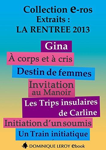 Couverture du livre La Rentrée littéraire 2013 Éditions Dominique Leroy – Extraits