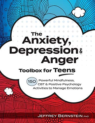 The Anxiety Depression Anger Toolbox for Teens 150 Powerful Mindfulness CBT Positive Psychology product image