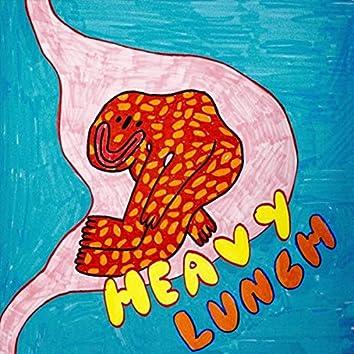 Heavy Lunch