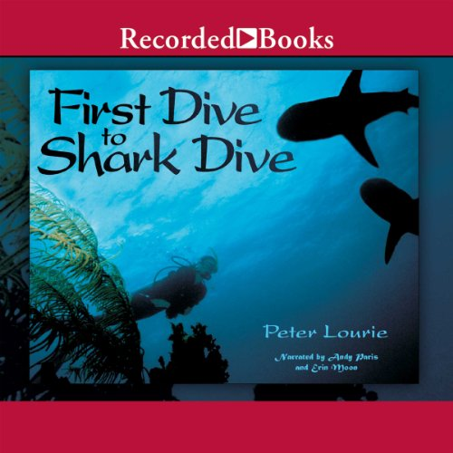 First Dive to Shark Dive audiobook cover art