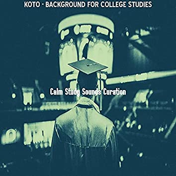 Koto - Background for College Studies